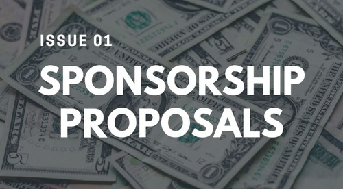 ISSUE #1 - CREATING A SPONSORSHIP PROPOSAL