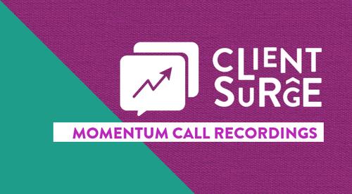 Client Surge Momentum Calls
