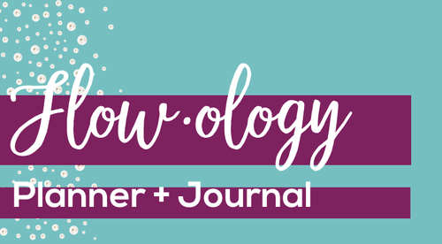 Flow·ology Planner + Journal