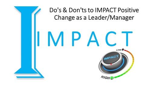 IMPACT Dos & Don'ts