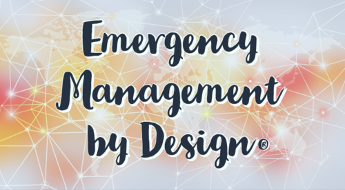 Emergency Management by Design: Learn