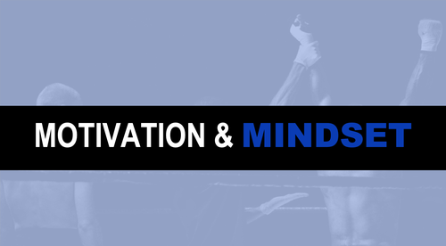 Week 5 - Motivation and Mindset