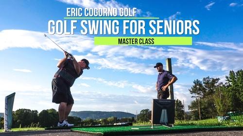 Golf Swing For Seniors Master Class