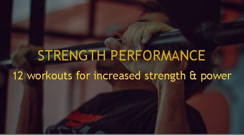STRENGTH PERFORMANCE - 12 WORKOUTS