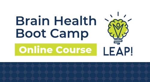 LEAP! Brain Health Boot Camp