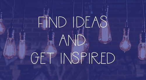 Find Ideas and Get Inspired