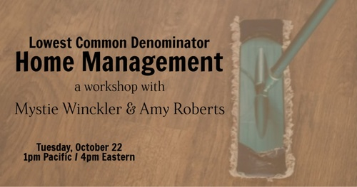 Lowest Common Denominator Home Management with Amy Roberts