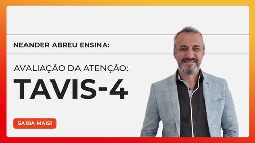 Avaliação da Atenção: TAVIS-4