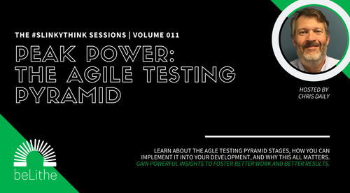 The #Slinkythink Sessions, Vol 011 | The Agile Testing Pyramid