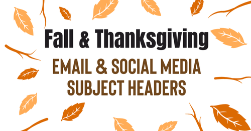 November & Fall Email Headings to Gobble up Their Attention!