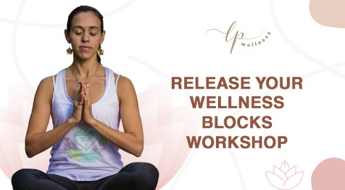 Release Your Wellness Blocks (RWYB) Workshop