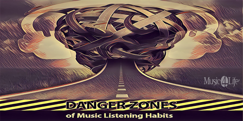 Danger Zones of Music Listening Habits