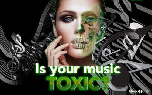 Is Your Music Toxic?