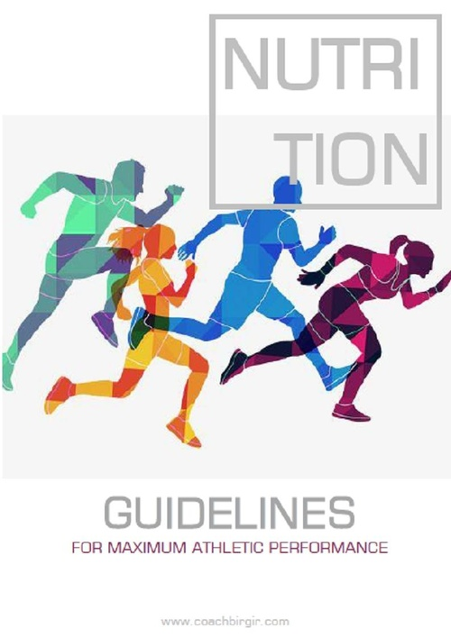 Nutritional Guidelines for Maximum Athletic Performance