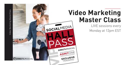 Hall Pass: Video Marketing Master Class