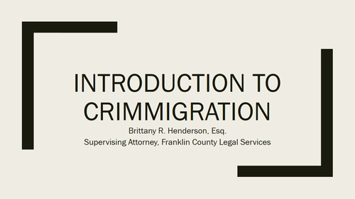 Immigration Series Part Seven:  Crimmigration (1 PA Substantive CLE)