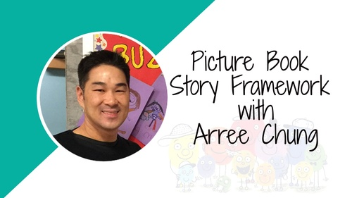 INTENSIVE: Picture Book Story Frameworks with Arree Chung - Nov19