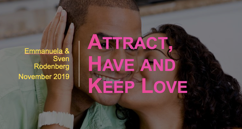 Attract, Have & Keep Love 4 Week Class