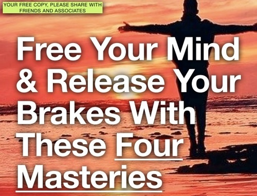 FREE PDF: Free Your Mind And Release Your Brakes With These 4 Masteries