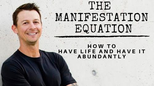 The Manifestation Equation