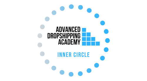 Advanced Dropshipping Academy | Inner Circle