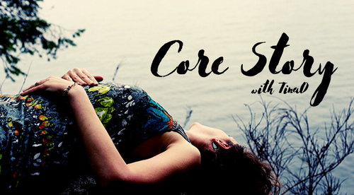 Core Story with TinaO