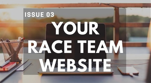 ISSUE #3 - YOUR RACE TEAM WEBSITE