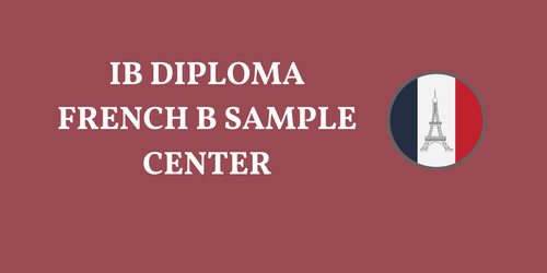 IB DIPLOMA FRENCH B SAMPLES RESOURCES