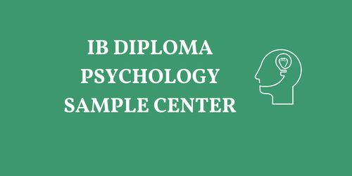 IB DIPLOMA PSYCHOLOGY SAMPLE RESOURCES