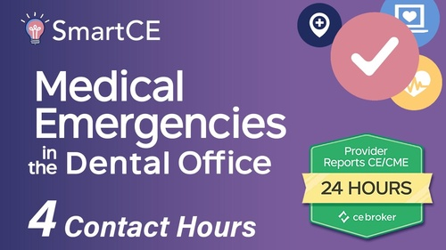 Medical Emergencies in the Dental Office - 4 Contact Hours /20-757536