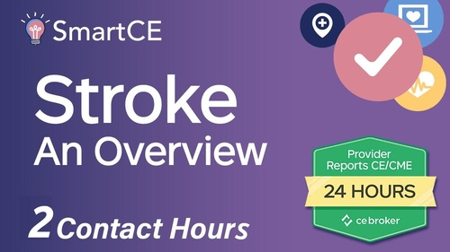Stroke: An Overview for the Healthcare Professional - 2 Contact Hours/20-684893