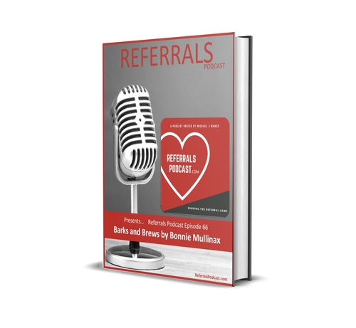 Referrals Podcast - Episode 66 - Barks and Brews