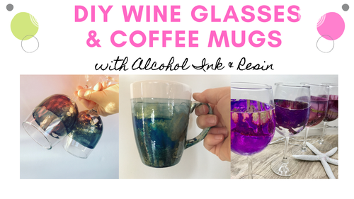 Mini Course:  No Tumbler Needed | How to Make Dazzling Wine Glasses with Alcohol Inks