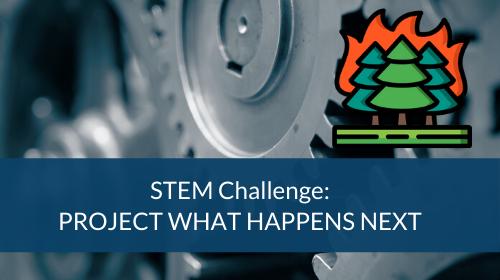 STEM Challenge - Project What Happens Next