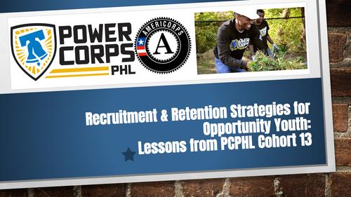 Recruitment & Retention w/ PowerCorps PHL