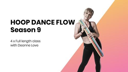 Hoop Dance Flow Classes with Deanne Love  (season 9)