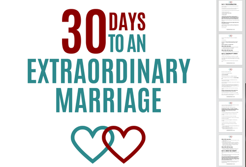 30 Days to an Extraordinary Marriage [Mini-Course]