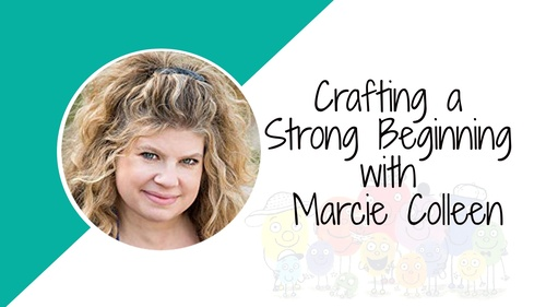 Mini-Class: Crafting a Strong Beginning