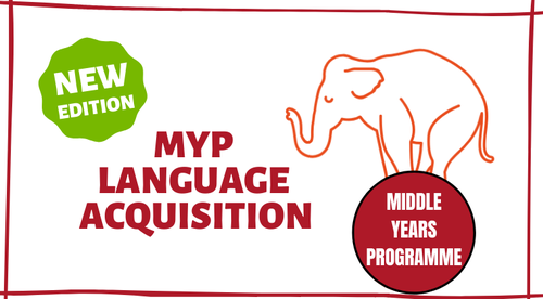 NEW EDITION - IBTROVE MYP LANGUAGE ACQUISITION  TEACHER PREP COURSE