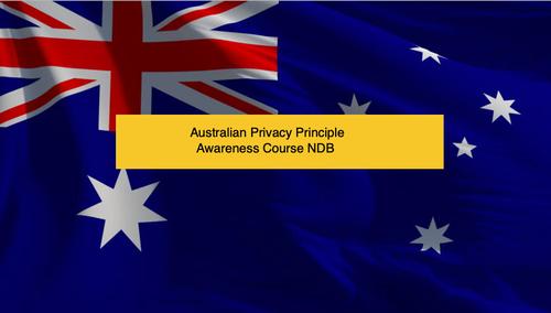 Australian Privacy Principle Awareness Course NDB