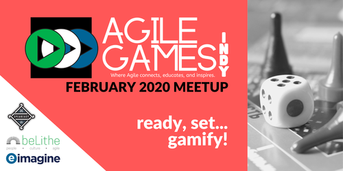Agile Games Indy | February Meetup