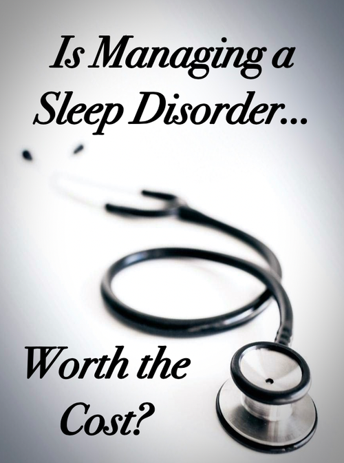 Is Managing a Sleep Disorder Worth the Cost? (CLOUD) BY: Dr. John Viviano - Updated February 29, 2020