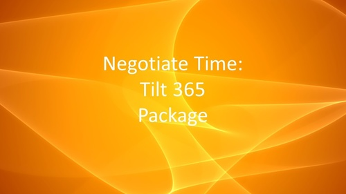 Negotiate Time - Tilt 365 Package