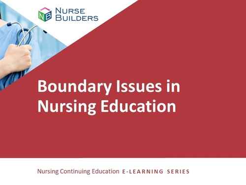 Boundary Issues in Nursing Education