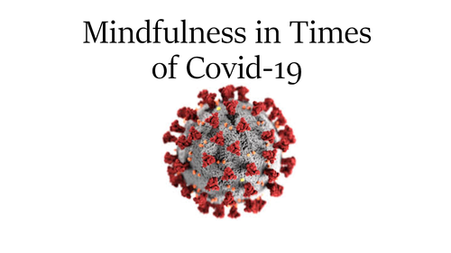 Mindfulness in Times of Covid-19