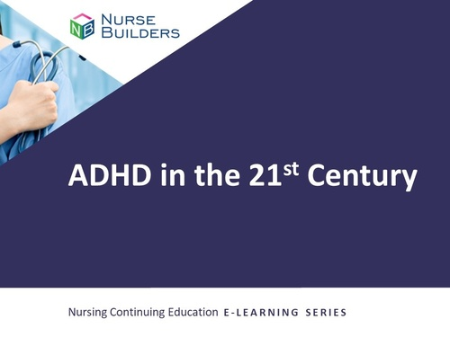 ADHD in the 21st Century