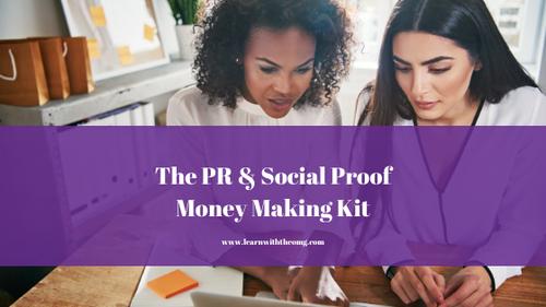 The PR & Social Proof Money Making Kit