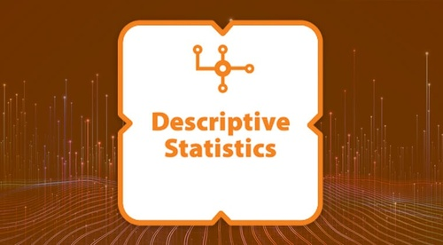 Certification: Descriptive Statistics