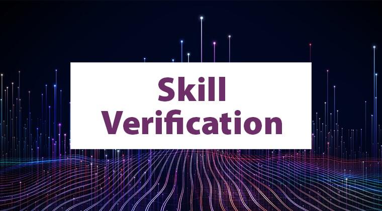 Skill Verification