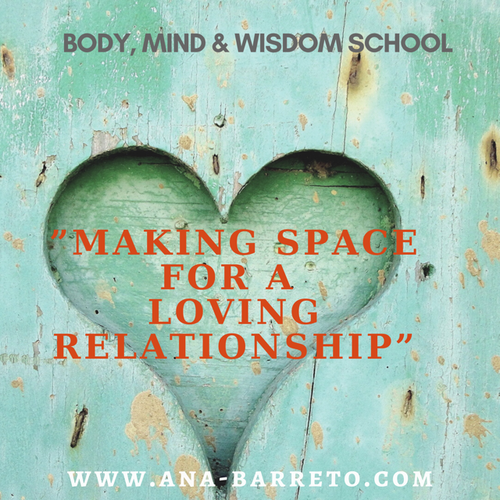 Making Space for a Loving Relationship